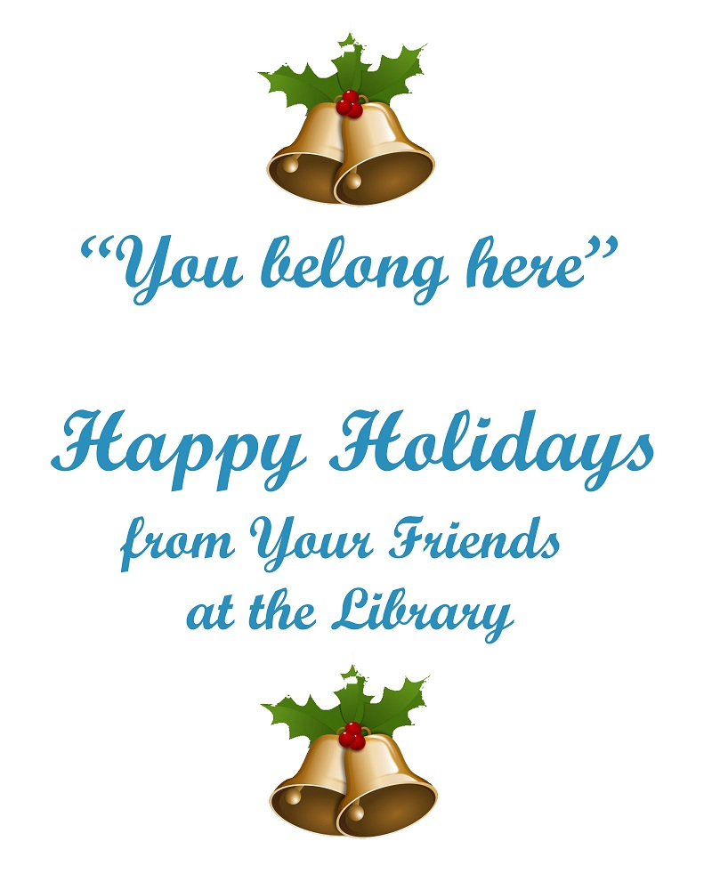 Happy Holidays from Your Friends at the Library