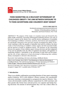 Food Marketing as a Relevant Determinant of Childhood Obesity: The Link between Exposure to TV Food Advertising and Children's Body Weight article
